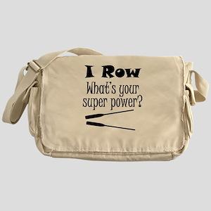 I Row What's Your Super Power? Messenger Bag