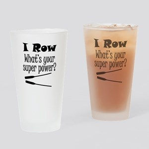 I Row What's Your Super Power? Drinking Glass
