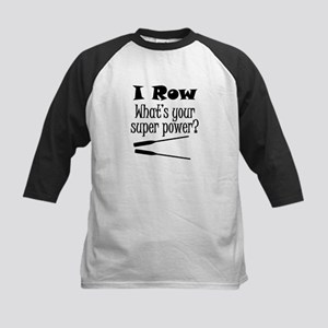 I Row What's Your Super Power? Baseball Jersey