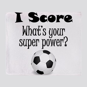 I Score (Soccer) What's Your Super Power? Throw Bl
