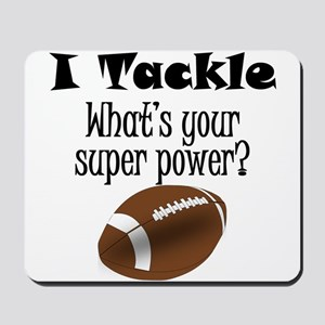 I Tackle (Football) What's Your Super Power? Mouse
