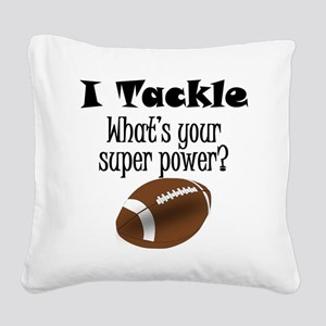 I Tackle (Football) What's Your Super Power? Squar