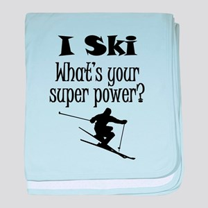 I Ski What's Your Super Power? baby blanket