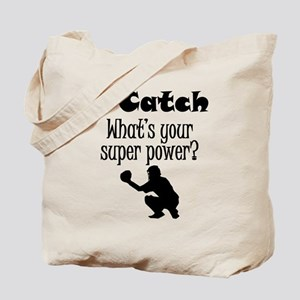 I Catch (Baseball) What's Your Super Power? Tote B