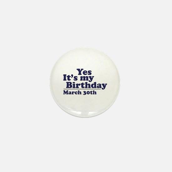 March 30 Birthday Mini Button
