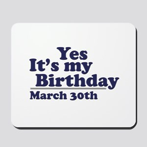 March 30 Birthday Mousepad