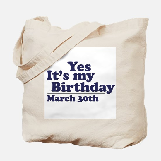 March 30 Birthday Tote Bag