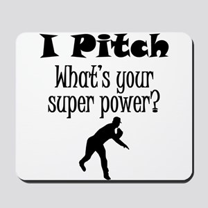 I Pitch (Baseball) What's Your Super Power? Mousep