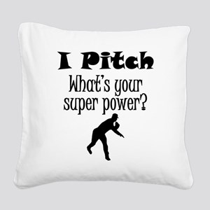 I Pitch (Baseball) What's Your Super Power? Square