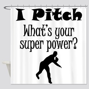 I Pitch (Baseball) What's Your Super Power? Shower
