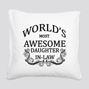 World's Most Awesome Daughter-In-Law Square Canvas