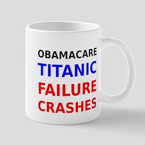 Obamacare Titanic Failure Crashes Mugs