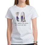 Then I Looked in the Mirror Women's T-Shirt