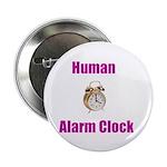 Human Alarm Clock Button