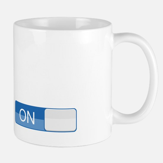 OffOnTriedSwitch1D Mug