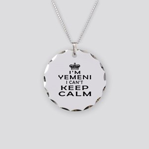 I Am Yemeni I Can Not Keep Calm Necklace Circle Ch