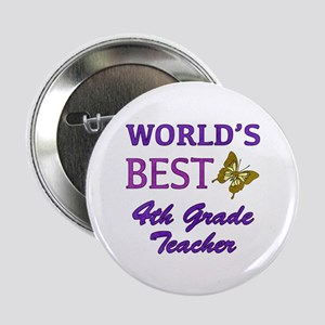 """World's Best 4th Grade Teacher 2.25"""" Button"""