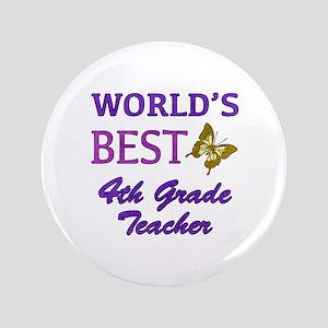 """World's Best 4th Grade Teacher 3.5"""" Button"""