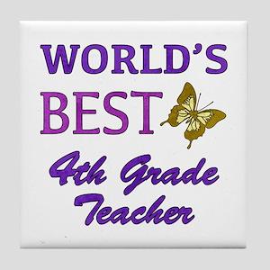 World's Best 4th Grade Teacher Tile Coaster
