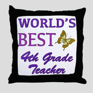 World's Best 4th Grade Teacher Throw Pillow