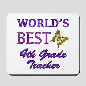 World's Best 4th Grade Teacher Mousepad