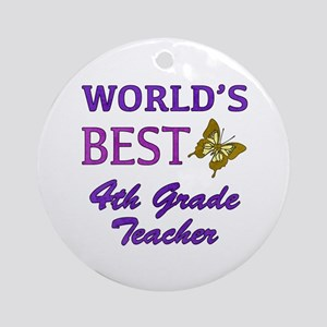 World's Best 4th Grade Teacher Ornament (Round)