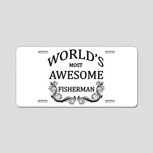 World's Most Awesome Fisherman Aluminum License Pl