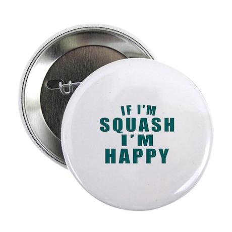 "Squash I Am Happy 2.25"" Button (10 pack)"