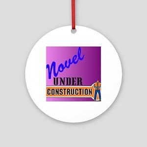 Novel Under Construction journal5a Round Ornament