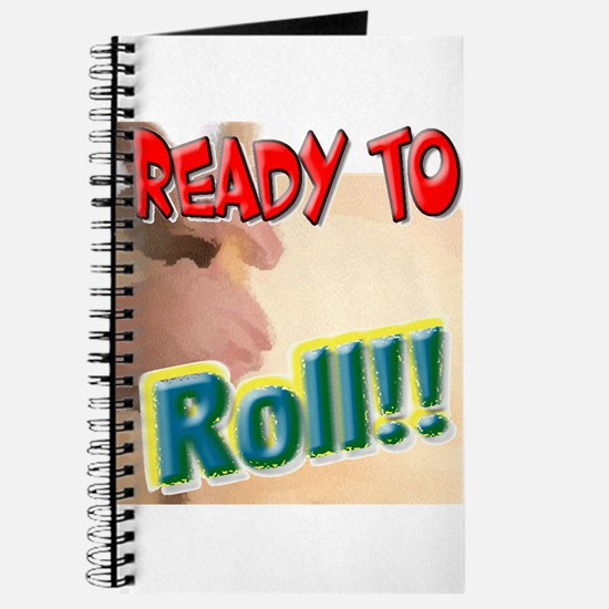 Ready To Roll! Journal