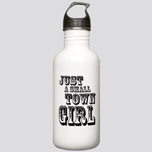 Just a Small Town Girl Water Bottle