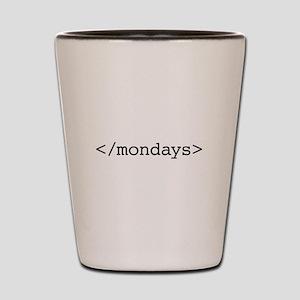end mondays Shot Glass