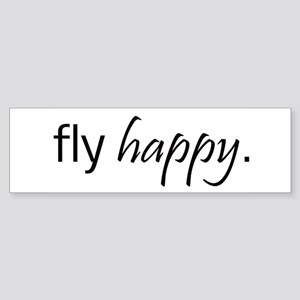 Fly Happy Bumper Sticker