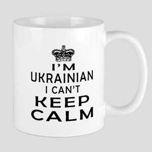 I Am Ukrainian I Can Not Keep Calm Mug