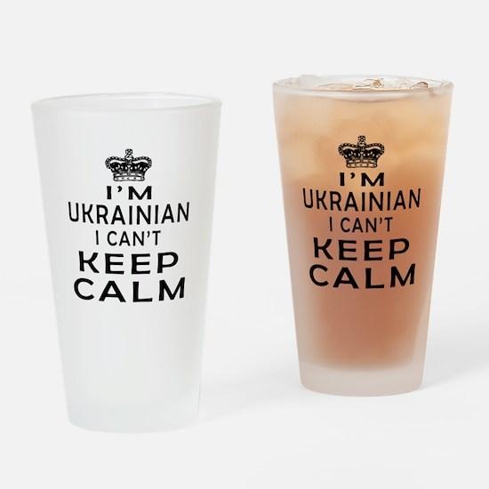 I Am Ukrainian I Can Not Keep Calm Drinking Glass