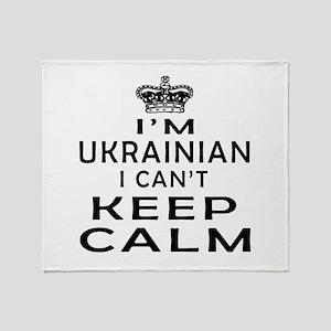 I Am Ukrainian I Can Not Keep Calm Throw Blanket