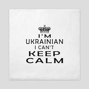 I Am Ukrainian I Can Not Keep Calm Queen Duvet