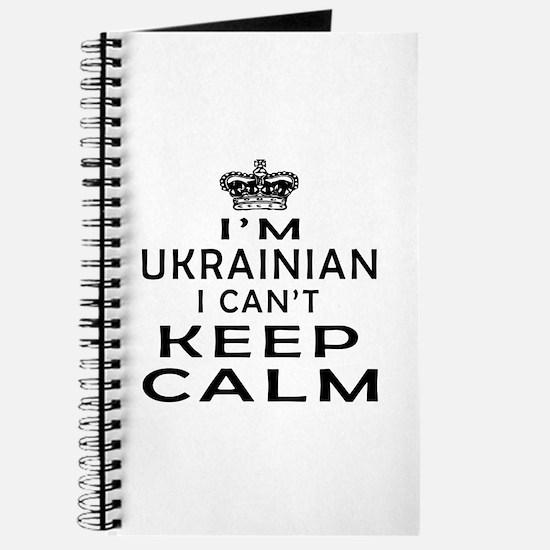 I Am Ukrainian I Can Not Keep Calm Journal