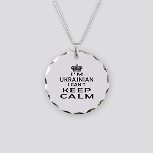 I Am Ukrainian I Can Not Keep Calm Necklace Circle