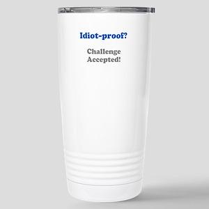 Idiot-Proof Travel Mug