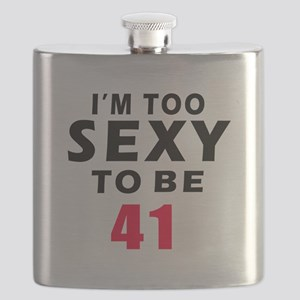 I am too sexy to be 42 birthday designs Flask