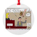 False Witness Round Ornament