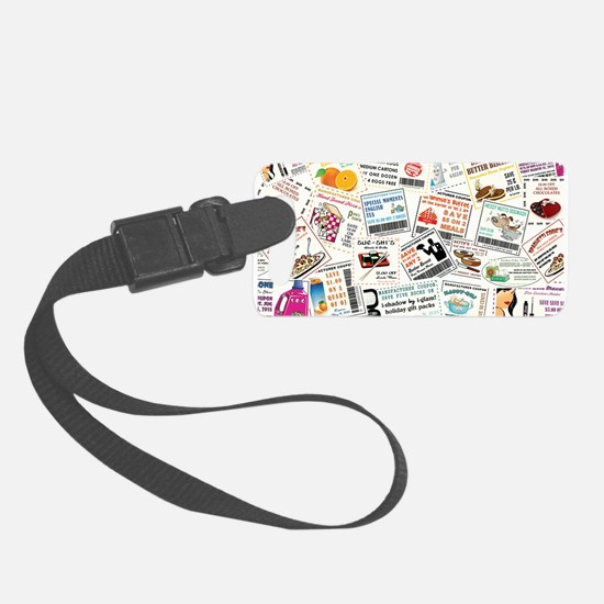 I HAVE COUPONS! Luggage Tag
