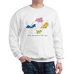 All The Good Birdies On Their Way Sweatshirt