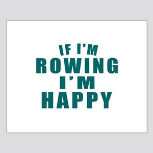 Rowing I Am Happy Small Poster
