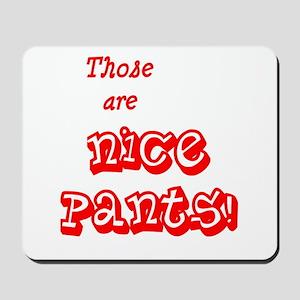 NicePants Mousepad