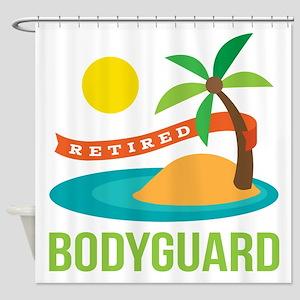Retired Bodyguard Shower Curtain