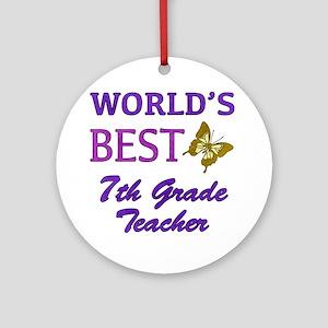 World's Best 7th Grade Teacher Ornament (Round)
