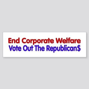 End Corporate Welfare Bumper Sticker
