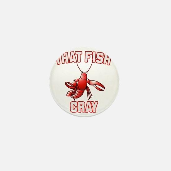 That Fish Cray Mini Button